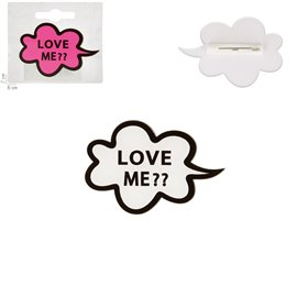 "Broche ""LOVE ME?"" 60x40mm blanc"